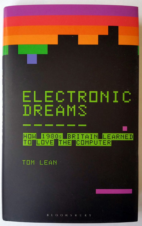 Electronic Dreams by Dr Tom Lean