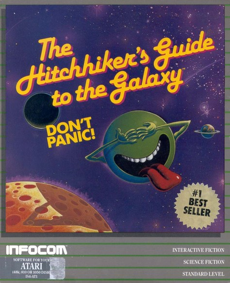 The Infocom version of The Hitchhiker's Guid to the Galaxy was available on many computers