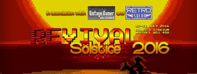 REVIVAL Solstice 2016 retro event almost here!